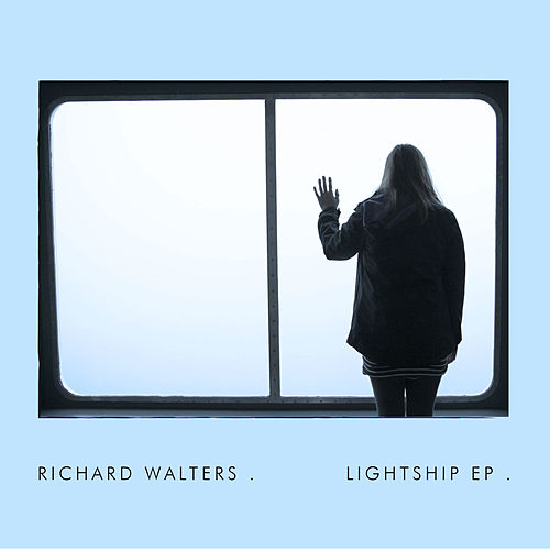 Play & Download Lightship EP (Live) by Richard Walters | Napster