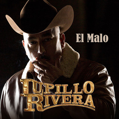 Play & Download El Malo by Lupillo Rivera | Napster