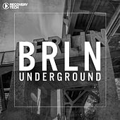 BRLN Underground by Various Artists