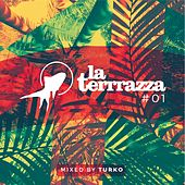 La Terrrazza, Vol. 1 (Fish & Beats Vol. 1) by Various Artists