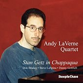 Play & Download Stan Getz in Chappaqua by Andy LaVerne | Napster