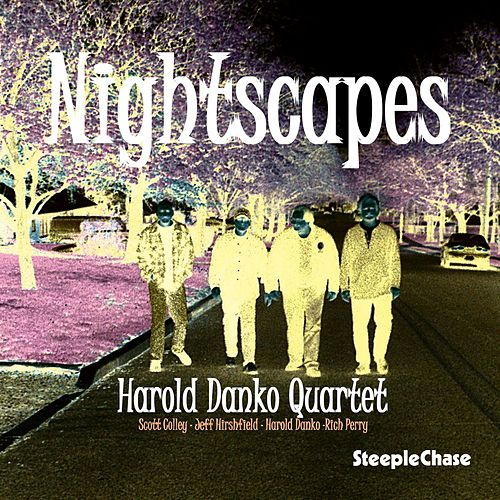 Play & Download Night Scapes by Harold Danko | Napster