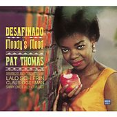 Play & Download Pat Thomas. Desafinado / Moody's Mood by Pat Thomas | Napster