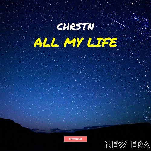 Play & Download All My Life by Chrstn | Napster