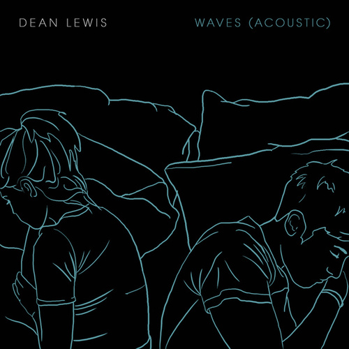 Waves (Acoustic) by Dean Lewis