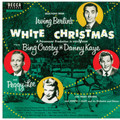 Selections From Irving Berlin's White Christmas by Various Artists
