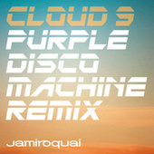 Play & Download Cloud 9 (Purple Disco Machine Remix) by Jamiroquai | Napster