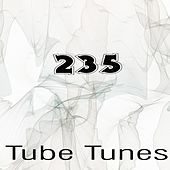 Tube Tunes, Vol.235 by Various Artists