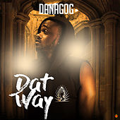 Play & Download Dat Way by Danagog | Napster