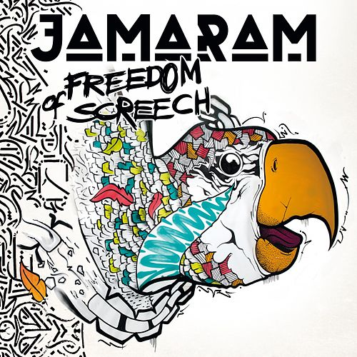 Play & Download Freedom of Screech by Jamaram | Napster