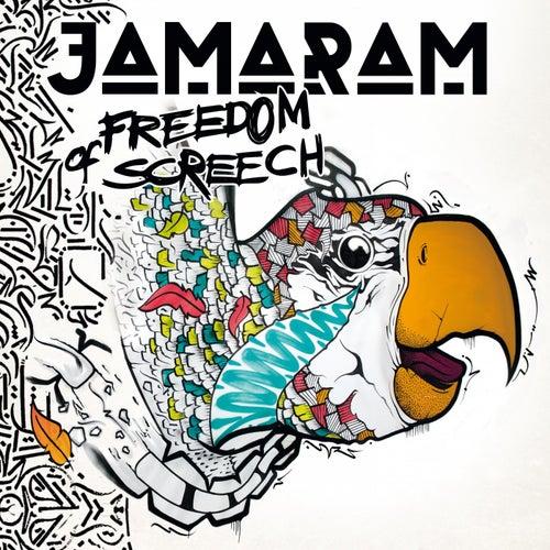 Freedom of Screech by Jamaram