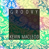 Groovy by Kevin MacLeod