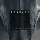 Ossuary by Kevin MacLeod