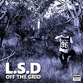 Play & Download Off the Grid by L.S.D. | Napster