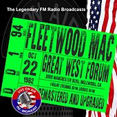 Legendary FM Broadcasts - Great West Forum, Inglewood CA 22nd October 1982 von Fleetwood Mac