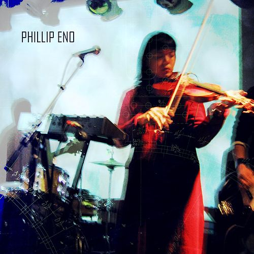 Play & Download Live, Radio Session & Rehearsals by Phillip Eno | Napster