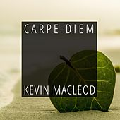 Carpe Diem by Kevin MacLeod