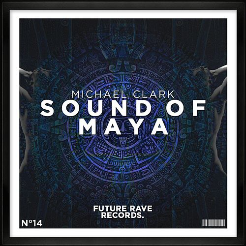 Sound of Maya by Michael Clark
