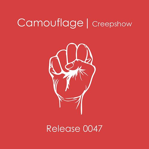 Play & Download Creepshow by Camouflage | Napster
