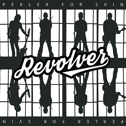 Play & Download Perler For Svin by Revolver | Napster
