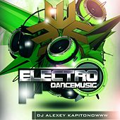 Play & Download Electro Dance Music by Dj Alexey Kapitonowww | Napster