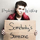 Play & Download Somebody's Someone by Daphne Willis | Napster