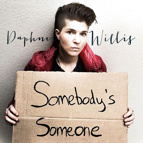 Somebody's Someone by Daphne Willis