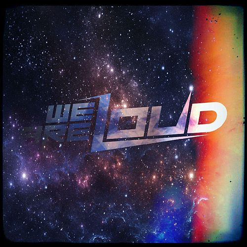 We Are Loud by DJ C