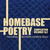Play & Download Homebase Poetry, Vol. 1 & 2 by Various Artists | Napster