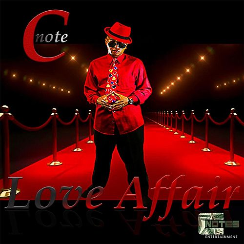 Love Affair by CNOTE