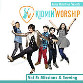Kidmin Worship Vol. 5: Missions & Serving by Yancy