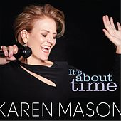 It's About Time by Karen Mason
