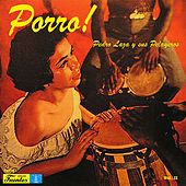Play & Download Porro! by Pedro Laza Y Sus Pelayeros | Napster
