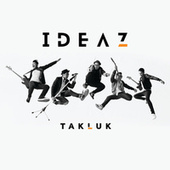 Play & Download Takluk by Ideaz | Napster