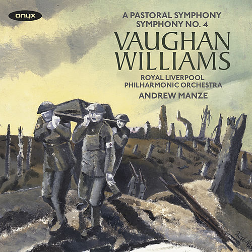 Vaughan Williams: Symphonies Nos. 3 'A Pastoral Symphony' & 4 by Royal Liverpool Philharmonic Orchestra