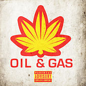 Play & Download Oil & Gas (Presented by SoSouth) by Various Artists | Napster