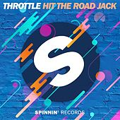 Play & Download Hit The Road Jack by Throttle | Napster