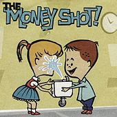 The Money Shot by Various Artists