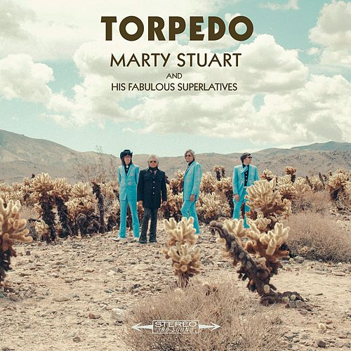 Play & Download Torpedo by Marty Stuart | Napster