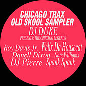 Chicago Trax Old Skool Sampler, Vol. 1 von Various Artists