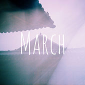 Play & Download March by Daniel Lee | Napster