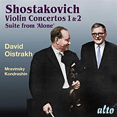 Shostakovich: Violin Concertos 1 & 2 and Suite from 'Alone' by Various Artists