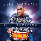 Play & Download Keep Thriving by Calvin Napper | Napster