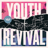 Youth Revival Acoustic by Hillsong Young & Free