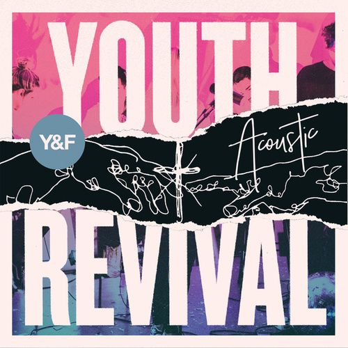 Play & Download Youth Revival Acoustic by Hillsong Young & Free | Napster
