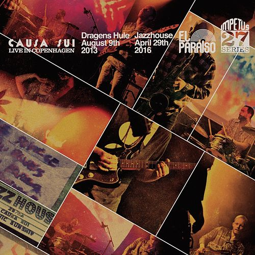 Play & Download Live in Copenhagen by Causa Sui | Napster