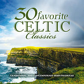 30 Favorite Celtic Classics von Various Artists
