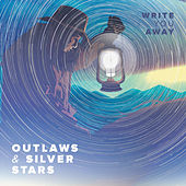 Play & Download Write You Away by Outlaws | Napster