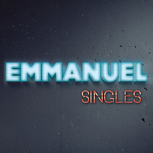 Play & Download Singles by Emmanuel | Napster