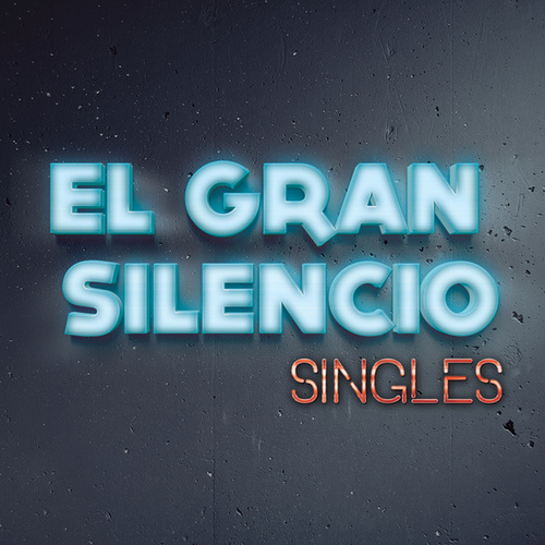 Play & Download Singles by El Gran Silencio | Napster